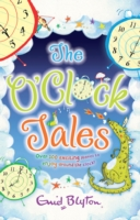 O'Clock Tales Collection by Enid Blyton