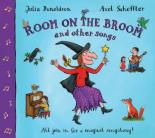 Room On The Broom And Other Songs (Book and CD) by Julia Donaldson