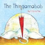The Thingamabob by Il Sung Na