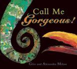 Call Me Gorgeous by Giles Milton