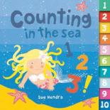 Counting In The Sea 1, 2, 3! by Sue Hendra