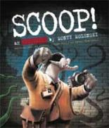 Scoop! by Cathy Tinknell