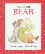 This is the Bear by Sarah Hayes