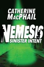 Nemesis 3: Sinister Intent by Cathy Macphail