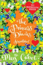 The Princess Diaries Sixsational by Meg Cabot