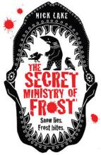 The Secret Ministry of Frost by Nick Lake