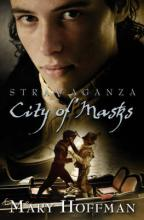 Stravaganza: City Of Masks by Mary Hoffman