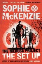 The Medusa Project: The Set-Up by Sophie Mckenzie