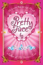 Pretty Face by Mary Hogan