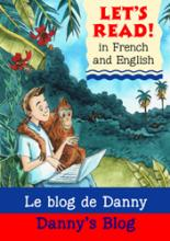 Danny's Blog (Let's Read in French and English) by Stephen Rabley