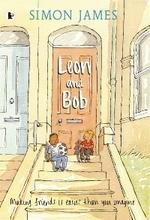 Leon and Bob by Simon James