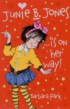 Junie B. Jones... Is On Her Way by Barbara Park