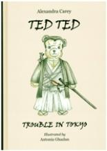 Ted Ted Trouble in Tokyo by Alexandra Carey