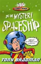 Tommy Niner And The Mystery Spaceship by Tony Bradman