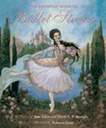 Barefoot Book Of Ballet Stories by Jane Yolen