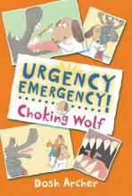 Urgency Emergency! Choking Wolf by Dosh Archer