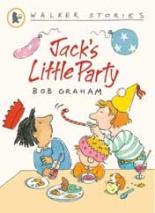 Jack's Little Party by Bob Graham