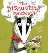 The Disgusting Sandwich by Gareth Edwards