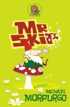 Mister Skip by Michael Morpurgo