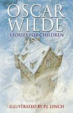 Oscar Wilde Stories for Children by Oscar Wilde