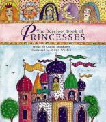 Barefoot Book Of Princesses by Caitlin Matthews