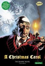 A Christmas Carol: The Graphic Novel (Quick Text) by Charles Dickens
