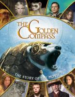 The Golden Compass The Story Of The Movie by Paul Harrison