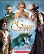The Golden Compass: Official Illustrated Movie Companion by Brian Sibley