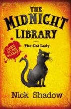 The Midnight Library IV - The Cat Lady by Nick Shadow
