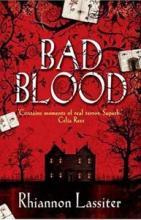 Bad Blood by Rhiannon Lassiter