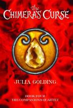 The Chimera's Curse: Companion's Quartet: Bk. 4 by Julia Golding