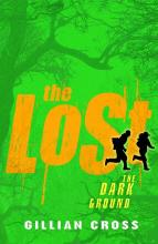 The Dark Ground - The Lost Trilogy book 1 by Gillian Cross