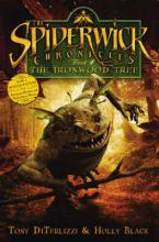 The Ironwood Tree - Spiderwick Chronicles by Holly Black, Tony DiTerlizzi