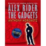 Alex Rider The Gadgets by Anthony Horowitz