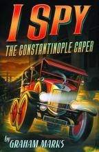 I Spy: The Constantinople Caper by Graham Marks