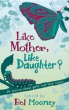 Like Mother, Like Daughter? by