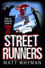 Street Runners by Matthew Whyman