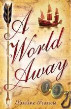 A World Away by Pauline Francis