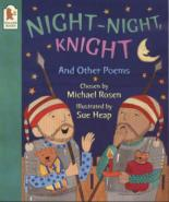 Night - Night, Knight by Michael Rosen