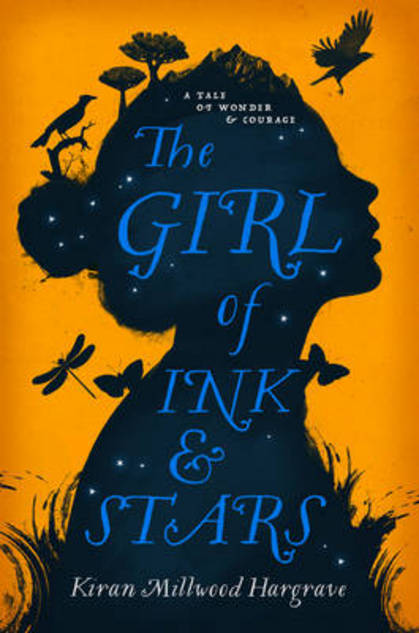 The Girl of Ink & Stars by Kiran Millwood-Hargrave