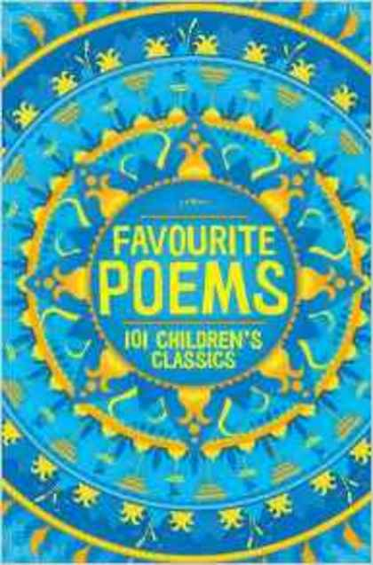 Favourite Poems: 101 Children's Classics by