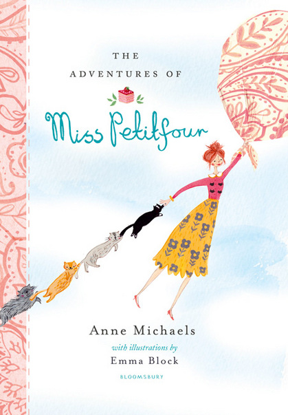The Adventures of Miss Petitfour by Anne Michaels