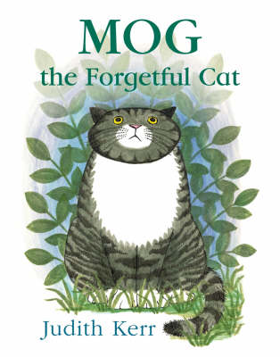 Mog The Forgetful Cat 40th anniversary edition by Judith Kerr