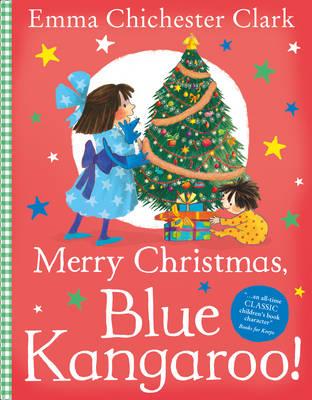 Merry Christmas, Blue Kangaroo! by Emma Chichester Clark