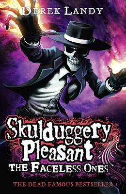 Skulduggery Pleasant 3: The Faceless Ones by Derek Landy