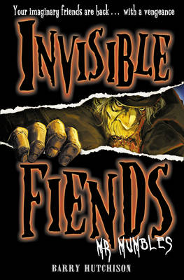 Invisible Fiends: Mr Mumbles by Barry Hutchison