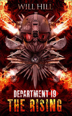 Department 19: The Rising by Will Hill
