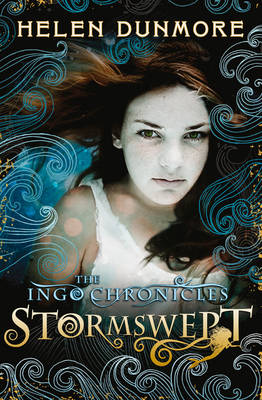 The Ingo Chronicles: Stormswept by Helen Dunmore