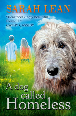 A Dog Called Homeless by Sarah Lean