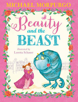 Beauty and the Beast by Michael Morpurgo